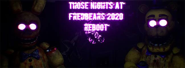 Those Nights at Fredbear's 2020 Reboot